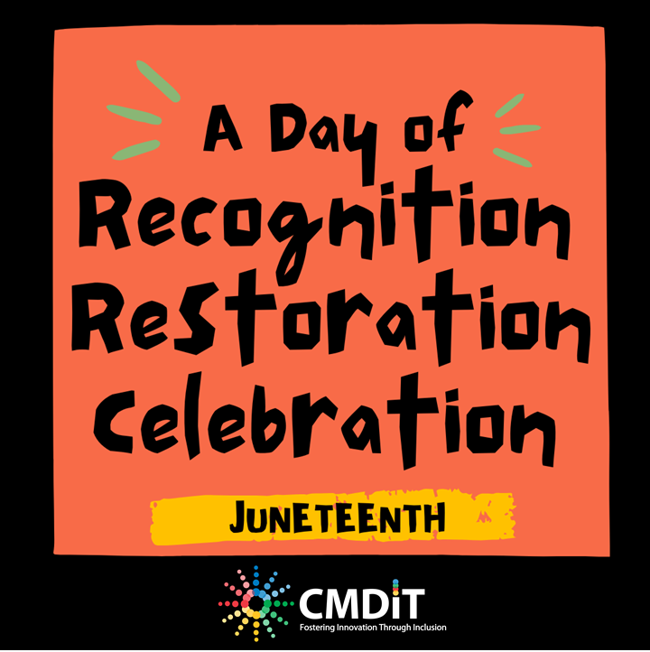 Poster Card of Juneteenth that states A Day of Recognition, Restoration, Celebration.